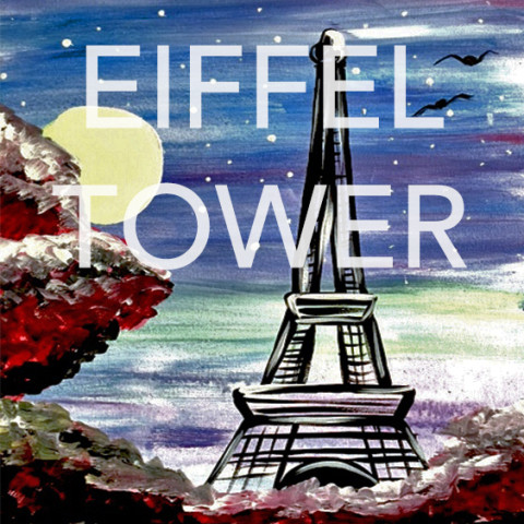 July 26th: Eiffel Tower Canvas Painting @ Studio 614