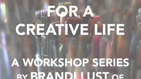 March 13th, 27th | April 10th, 24th: Mindfulness for a Creative Life: A Workshop Series